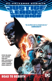 Justice League of America The Road to Rebirth TP (Rebirth), Paperback Book