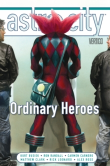 Astro City Vol. 15 Ordinary Heroes, Hardback Book