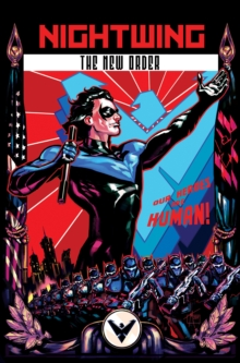 Nightwing: The New Order, Paperback Book