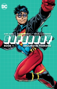 Superboy Book One Trouble In Paradise, Paperback Book