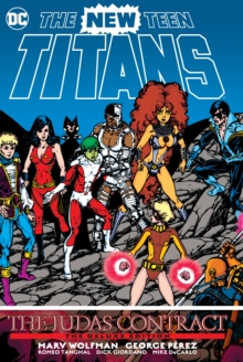 New Teen Titans : The Judas Contract Deluxe Edition, Hardback Book