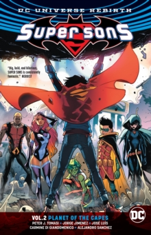 Super Sons Volume 2 : Planet of the Capes Rebirth, Paperback / softback Book