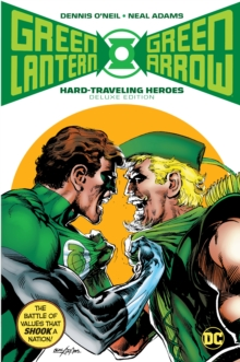 Green Lantern/Green Arrow Hard Travelin' Heroes Deluxe Edition, Hardback Book