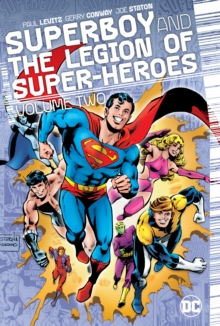 Superboy and the Legion of Super-Heroes Volume 2, Hardback Book