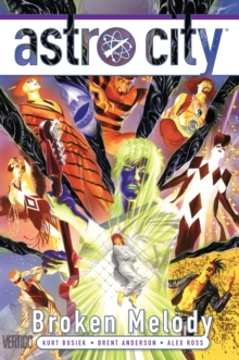 Astro City : Broken Melody, Hardback Book