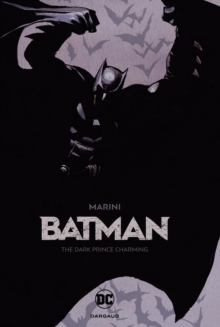 Batman : The Dark Prince Charming, Hardback Book