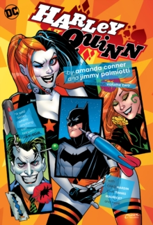Harley Quinn by Amanda Conner and Jimmy Palmiotti Omnibus Volume 2, Hardback Book