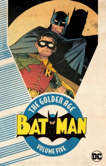 Batman: The Golden Age : Volume 5, Paperback / softback Book