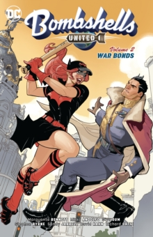 Bombshells United Volume 2 : War Bonds, Paperback / softback Book