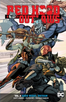 Red Hood and the Outlaws Volume 4, Paperback / softback Book