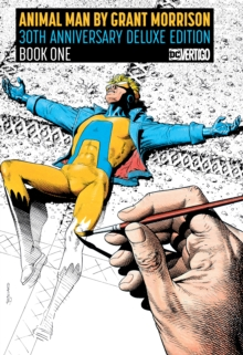 Animal Man by Grant Morrison Book One 30th Anniversary : Deluxe Edition, Hardback Book