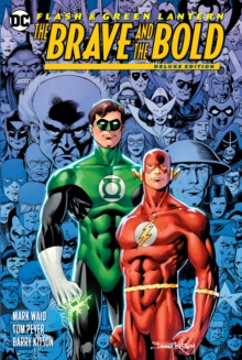 The Flash/Green Lantern : The Brave and the Bold Deluxe Edition, Hardback Book