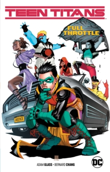 Teen Titans Volume 1 : Full Throttle, Paperback / softback Book