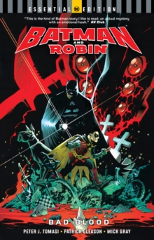 Batman And Robin : Bad Blood DC Essential Edition, Paperback / softback Book