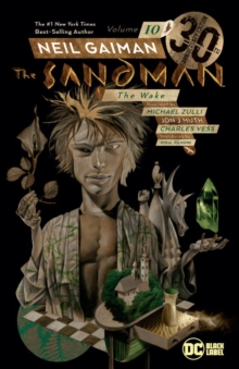 Sandman Volume 10: The Wake 30th Anniversary Edition, Paperback / softback Book