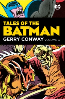 Tales of the Batman: Gerry Conway Volume 3, Hardback Book