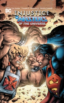 Injustice vs. Masters of the Universe, Paperback / softback Book