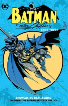 Batman by Neal Adams Book Three, Paperback / softback Book