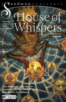 The House of Whispers Volume 2 : The Sandman Universe, Paperback / softback Book