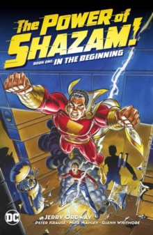 The Power of Shazam! Book 1: In the Beginning, Hardback Book