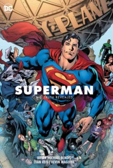 Superman Volume 3: The Truth Revealed : The President of Earth, Hardback Book