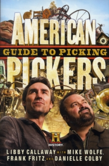 American Pickers Guide To Picking, Hardback Book