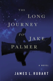 The Long Journey to Jake Palmer, Paperback / softback Book