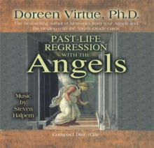 Past Life Regression with the Angels, CD-Audio Book