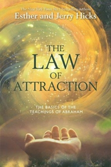 The Law Of Attraction : How to Make It Work For You, Paperback Book