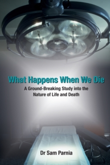 What Happens When We Die, Paperback Book