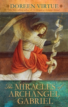 The Miracles of Archangel Gabriel, Paperback / softback Book
