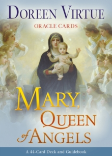 Mary, Queen of Angels Oracle Cards, Cards Book