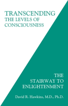 Transcending the Levels of Consciousness : The Stairway to Enlightenment, Paperback Book