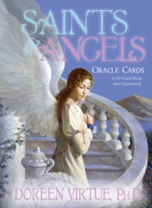 Saints & Angels : A Guide to Heavenly Help for Comfort, Support, and Inspiration, Hardback Book