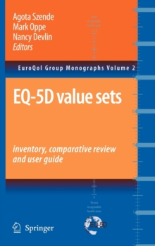 EQ-5D Value Sets: Inventory, Comparative Review and User Guide, Hardback Book