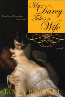 Mr Darcy Takes a Wife, Paperback / softback Book