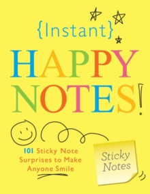 Instant Happy Notes, Paperback Book
