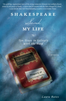 Shakespeare Saved My Life, Paperback Book