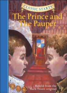 Classic Starts (R): The Prince and the Pauper, Hardback Book