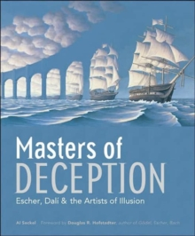 Masters of Deception : Escher, Dali & the Artists of Optical Illusion, Paperback / softback Book