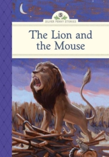 The Lion and the Mouse, Hardback Book