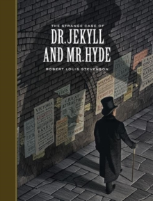 The Strange Case of Dr. Jekyll and Mr. Hyde (Sterling Unabridged Classics), Hardback Book