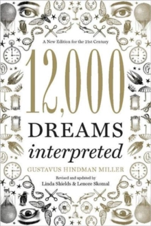12,000 Dreams Interpreted : A New Edition for the 21st Century, Paperback / softback Book