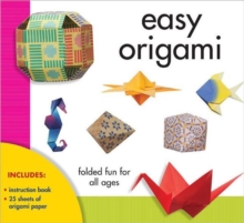 Easy Origami : Folded Fun for All Ages, Kit Book