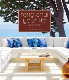 Feng Shui Your Life : Second Edition, Paperback Book