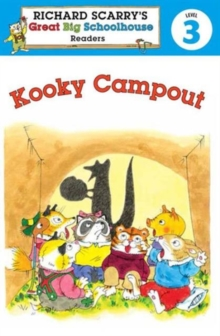 Richard Scarry's Readers (Level 3): Kooky Campout, Paperback Book