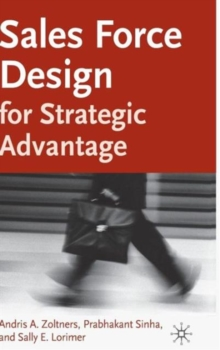 Sales Force Design for Strategic Advantage, Hardback Book