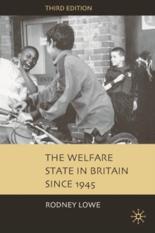 The Welfare State in Britain Since 1945, Paperback Book