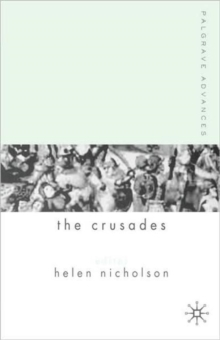 Palgrave Advances in the Crusades, Paperback / softback Book