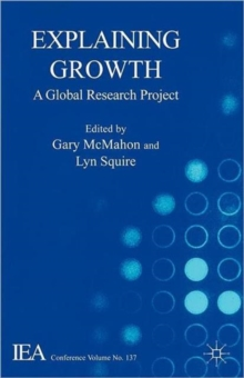 Explaining Growth : A Global Research Project, Paperback / softback Book